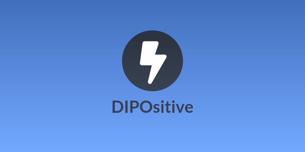 DIPOsitive