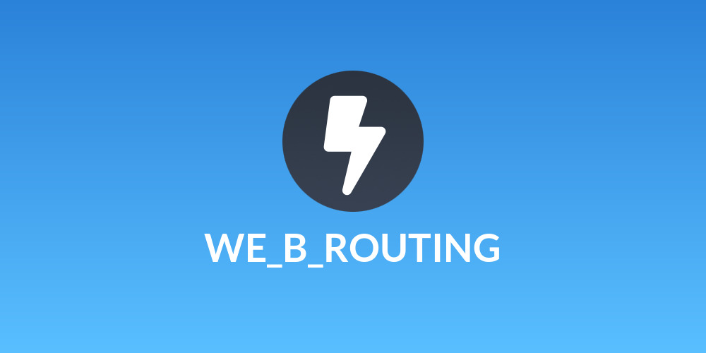 WE_B_ROUTING