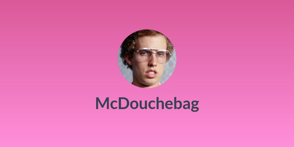 McDouchebag