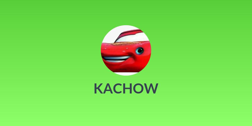 KACHOW