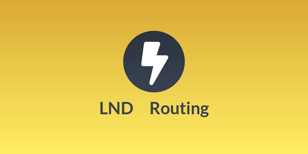 LND ⚡ Routing