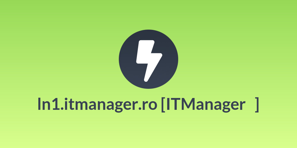 ln1.itmanager.ro [ITManager💯]
