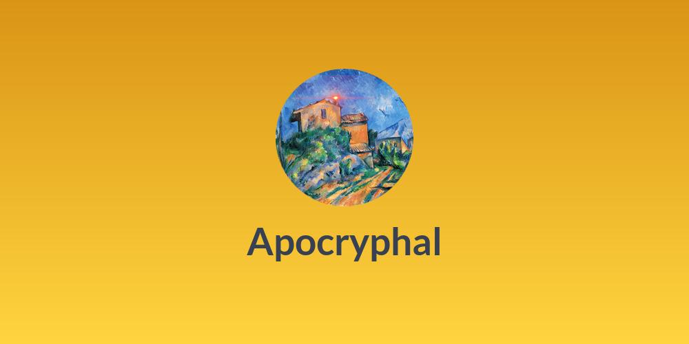 Apocryphal